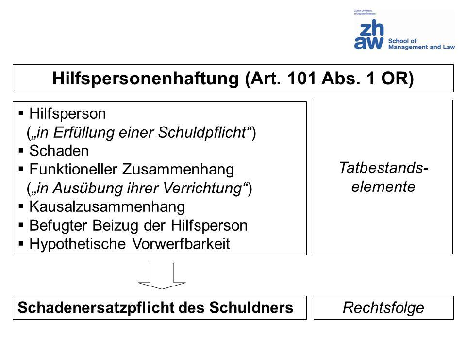 Hilfspersonenhaftung (Art. 101 Abs. 1 OR)