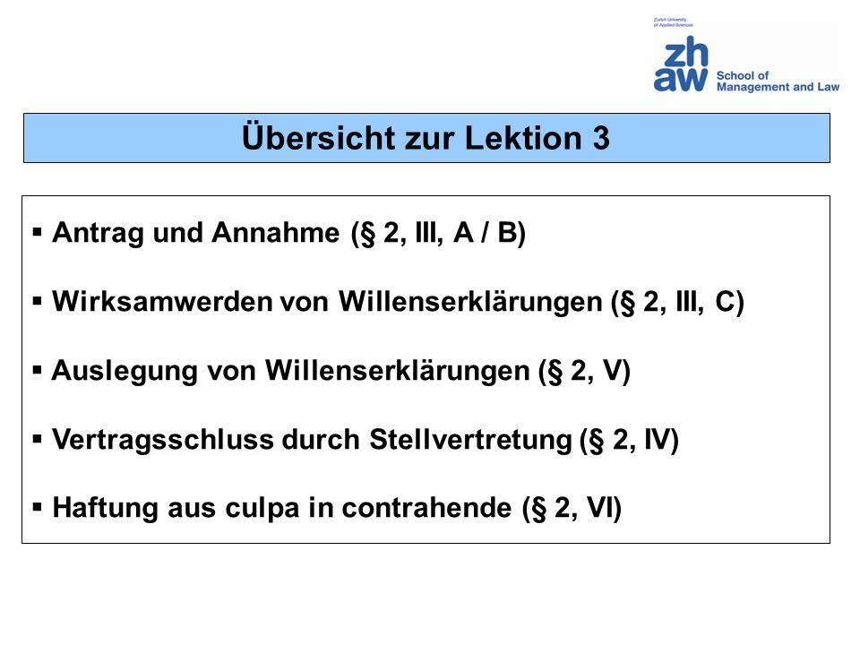 Übersicht zur Lektion 3 Antrag und Annahme (§ 2, III, A / B)