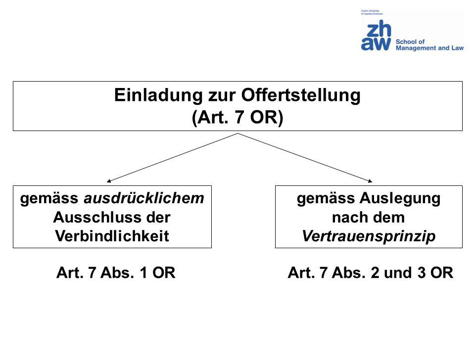 Einladung zur Offertstellung (Art. 7 OR)