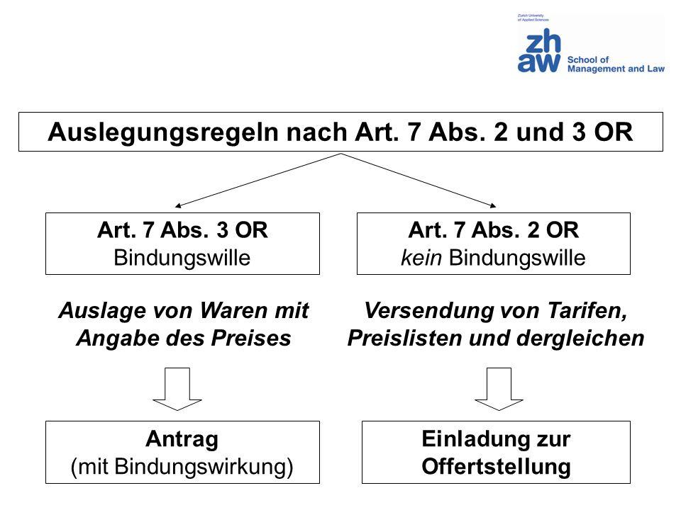 Auslegungsregeln nach Art. 7 Abs. 2 und 3 OR
