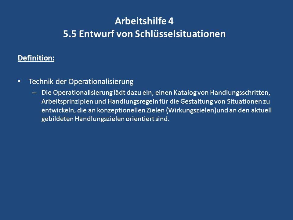 Arbeitshilfe 4 5.5 Entwurf von Schlüsselsituationen
