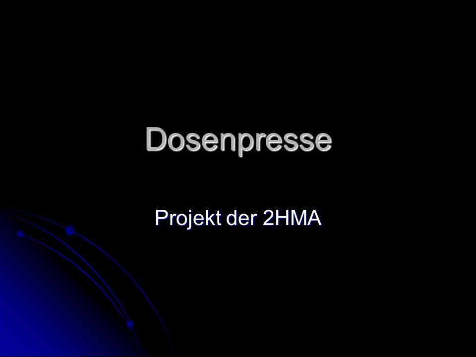 Dosenpresse Projekt der 2HMA
