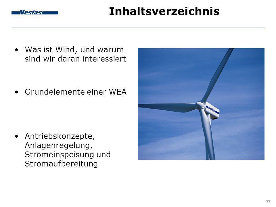 Inhaltsverzeichnis Was ist Wind, und warum sind wir daran interessiert