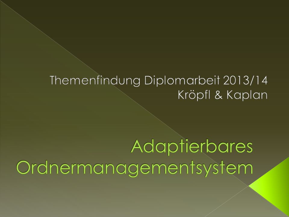 Adaptierbares Ordnermanagementsystem