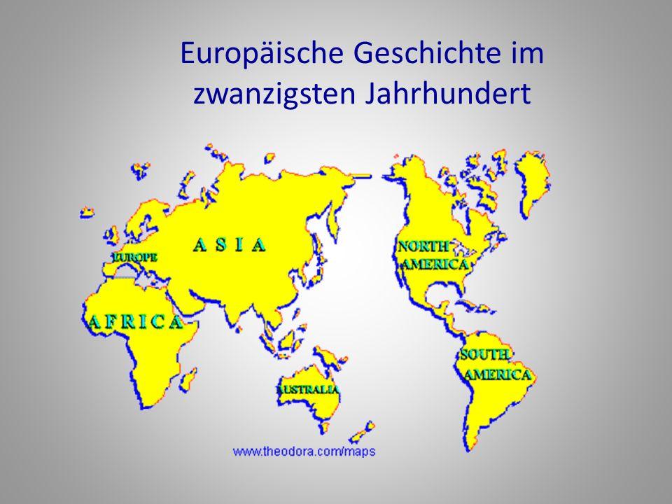 Europäische Geschichte im zwanzigsten Jahrhundert