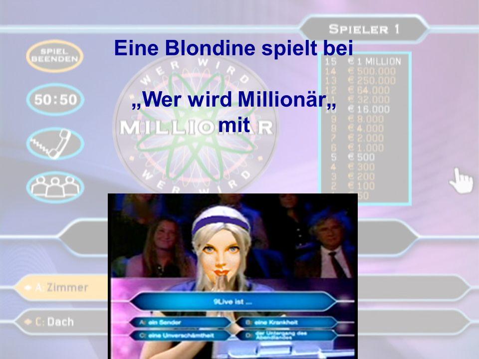 """Eine Blondine spielt bei """"Wer wird Millionär"""" mit"""