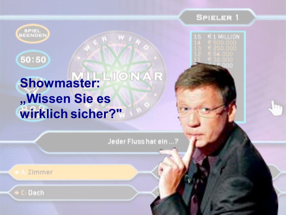 """Showmaster: """"Wissen Sie es wirklich sicher"""