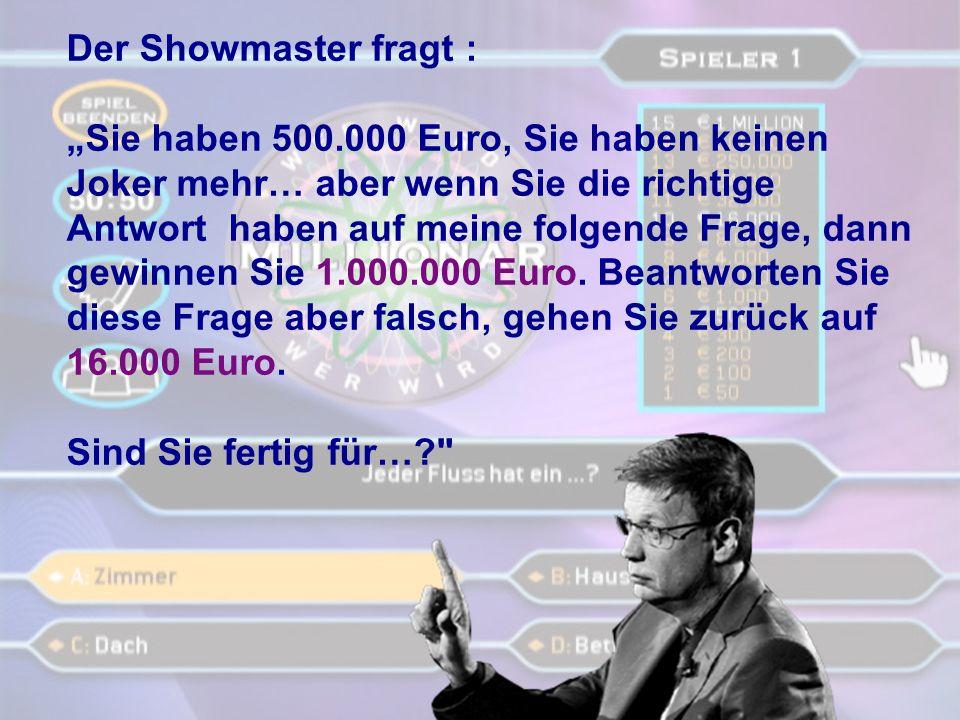 Der Showmaster fragt :