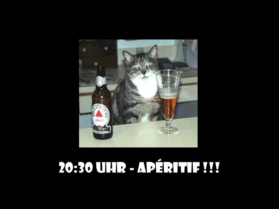 20:30 Uhr - Apéritif !!!