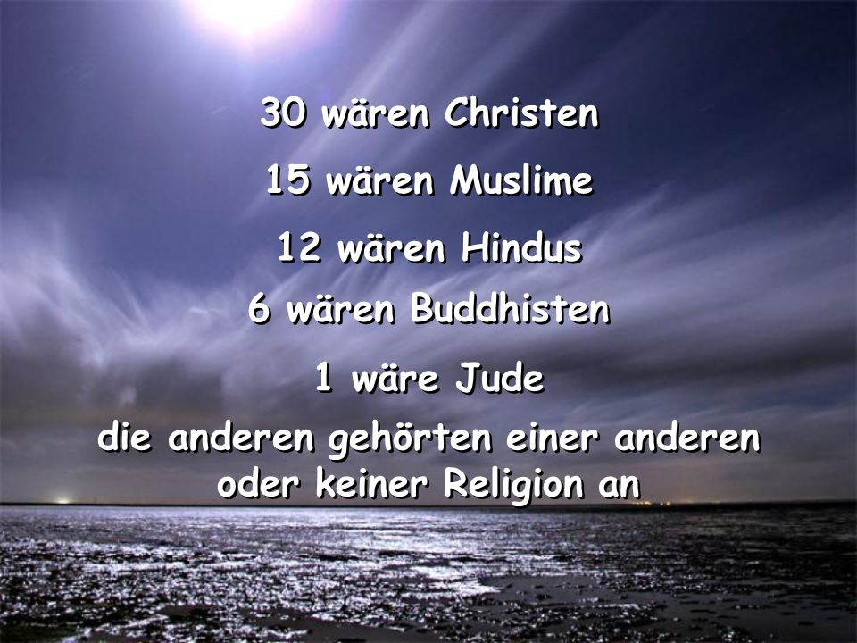 die anderen gehörten einer anderen oder keiner Religion an