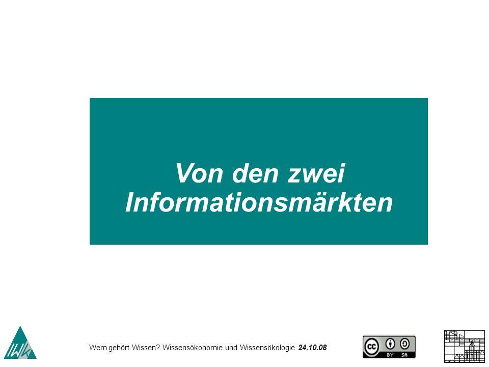 Von den zwei Informationsmärkten
