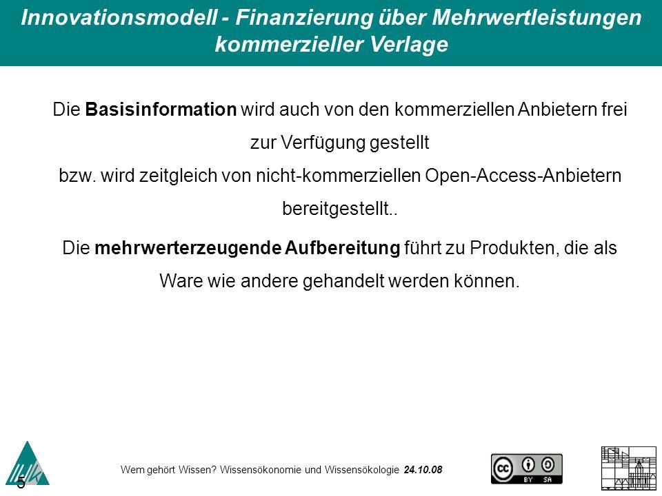 Innovationsmodell - Finanzierung über Mehrwertleistungen kommerzieller Verlage