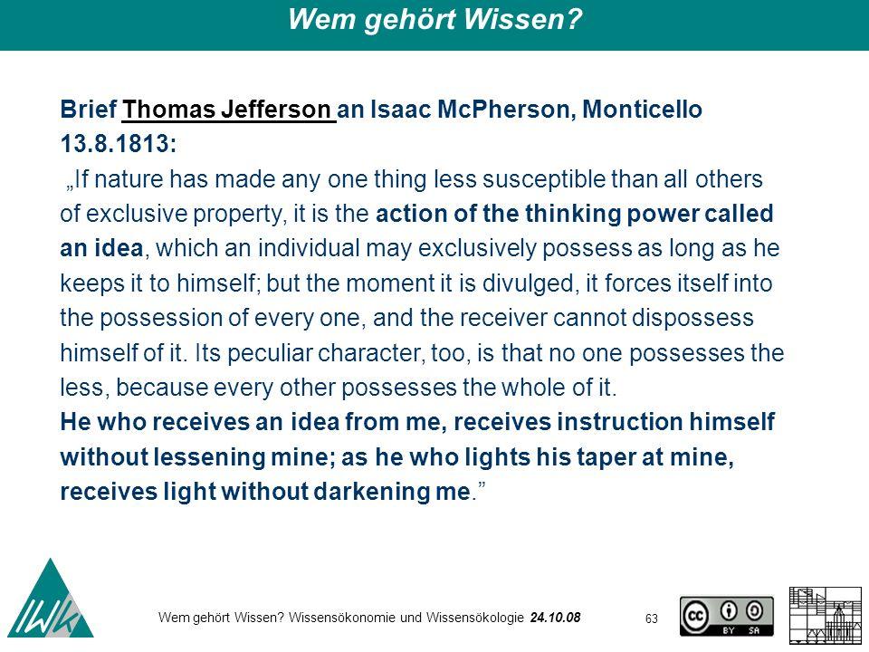 Wem gehört Wissen Brief Thomas Jefferson an Isaac McPherson, Monticello 13.8.1813: