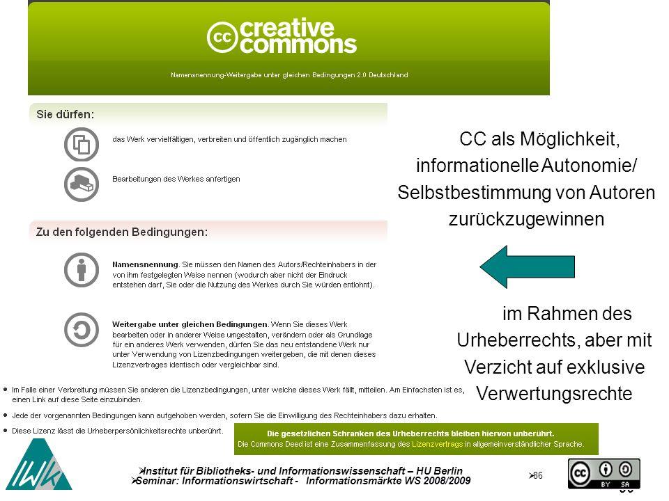CC als Möglichkeit, informationelle Autonomie/ Selbstbestimmung von Autoren zurückzugewinnen