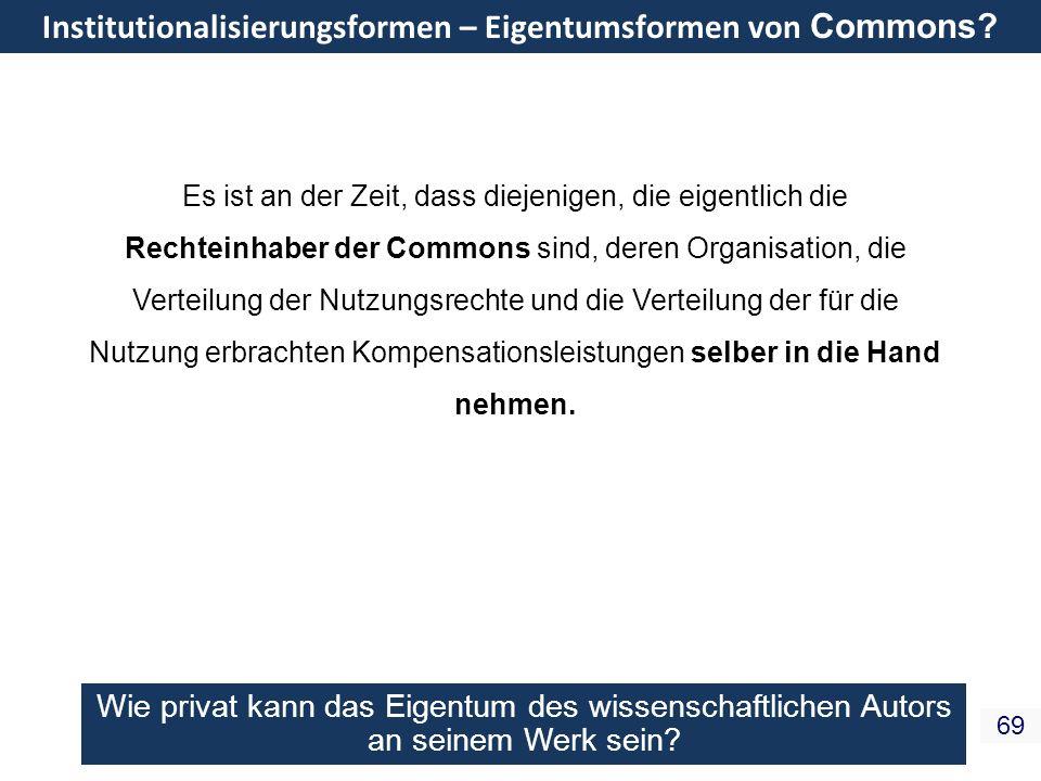 Institutionalisierungsformen – Eigentumsformen von Commons