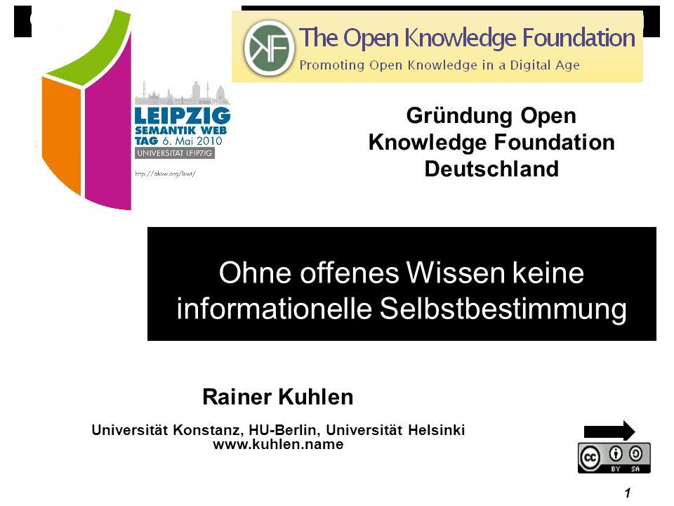 Ohne offenes Wissen keine informationelle Selbstbestimmung