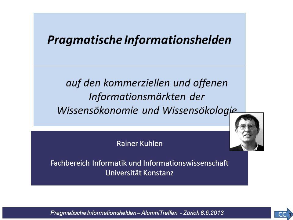 Pragmatische Informationshelden