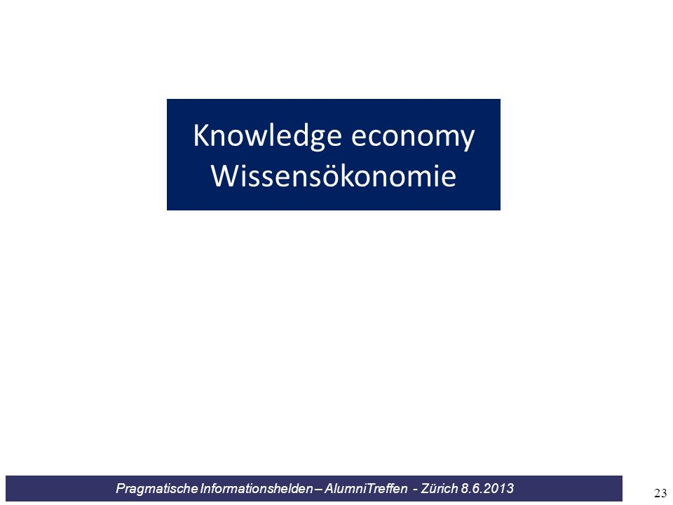 Knowledge economy Wissensökonomie 23