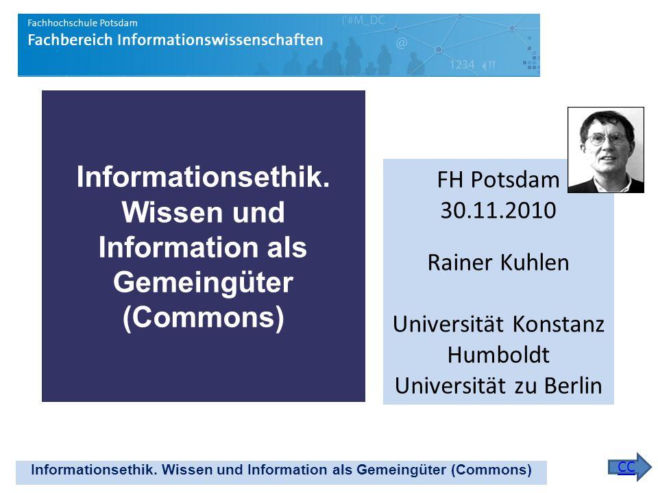 Informationsethik. Wissen und Information als Gemeingüter (Commons)