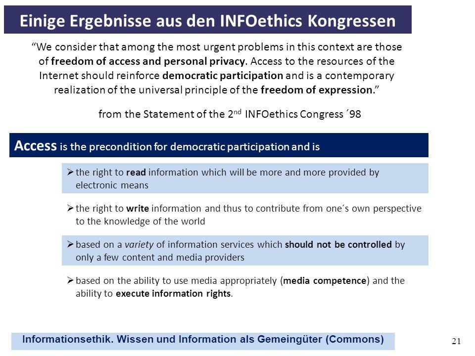 Einige Ergebnisse aus den INFOethics Kongressen