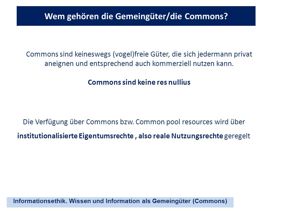 Wem gehören die Gemeingüter/die Commons