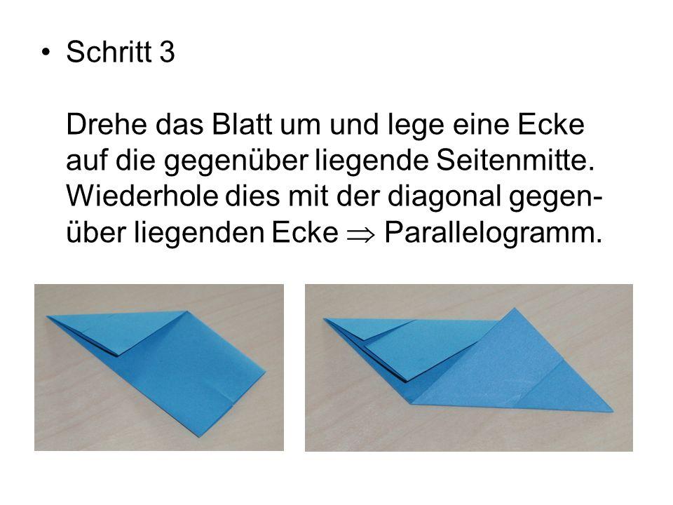 Schritt 3 Drehe das Blatt um und lege eine Ecke auf die gegenüber liegende Seitenmitte.