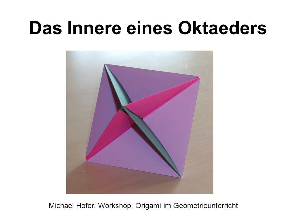 Das Innere eines Oktaeders