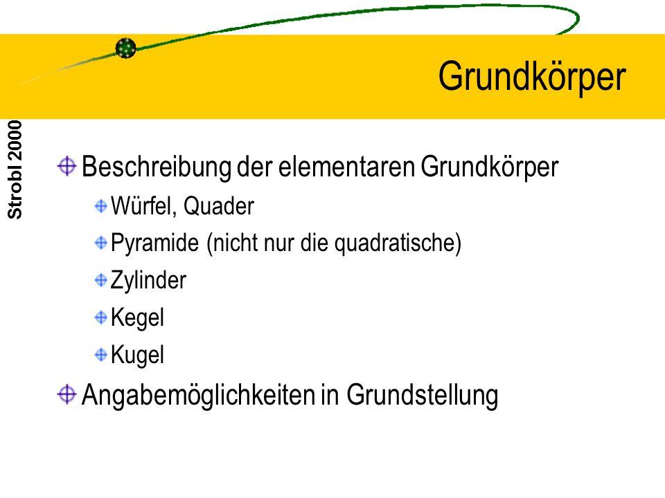 Grundkörper Beschreibung der elementaren Grundkörper