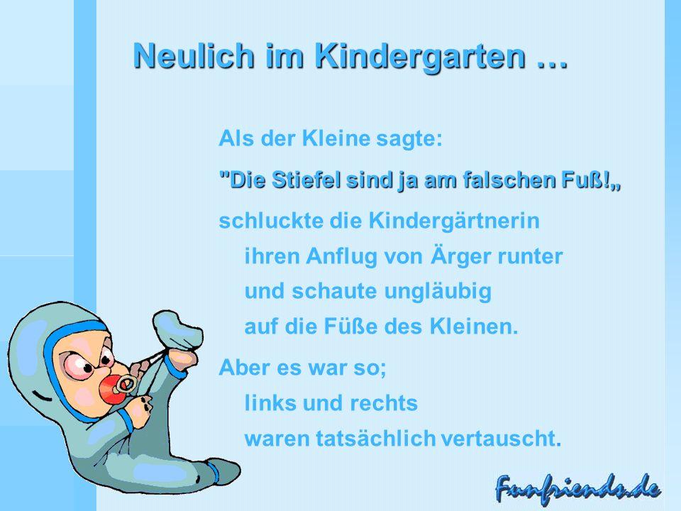 Neulich im Kindergarten …