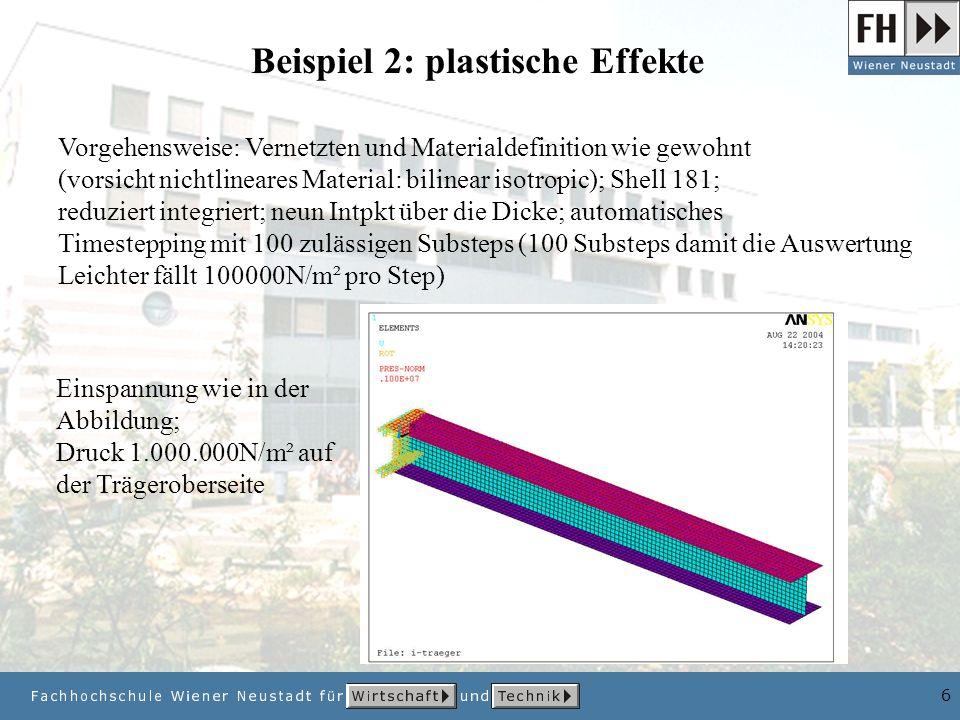 Beispiel 2: plastische Effekte