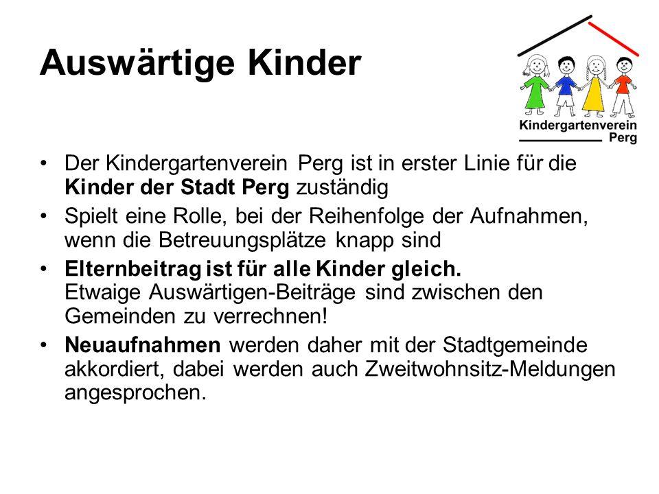 Auswärtige Kinder Der Kindergartenverein Perg ist in erster Linie für die Kinder der Stadt Perg zuständig.