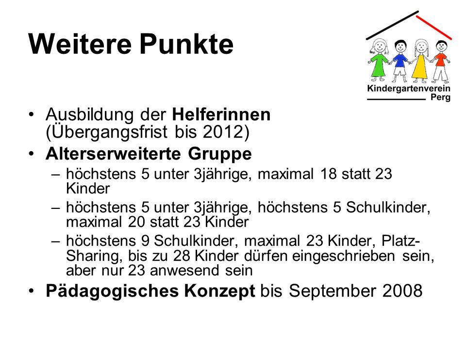Weitere Punkte Ausbildung der Helferinnen (Übergangsfrist bis 2012)