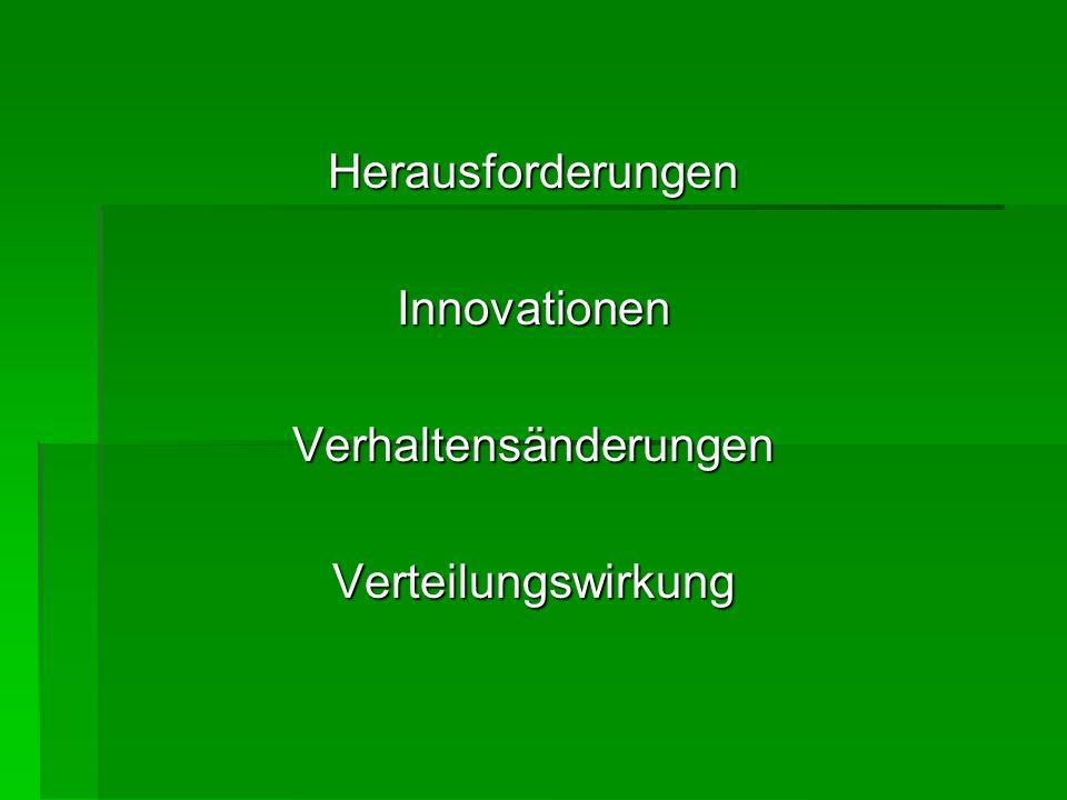Herausforderungen Innovationen Verhaltensänderungen Verteilungswirkung
