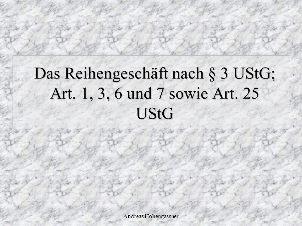 Das Reihengeschäft nach § 3 UStG; Art. 1, 3, 6 und 7 sowie Art. 25 UStG