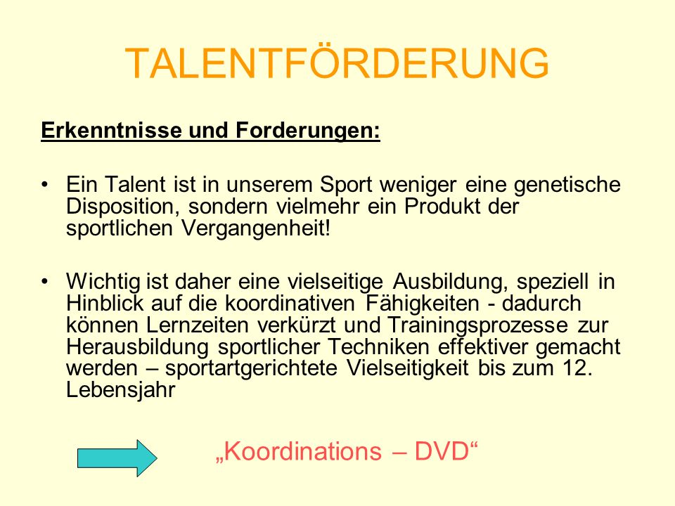 """TALENTFÖRDERUNG """"Koordinations – DVD Erkenntnisse und Forderungen:"""