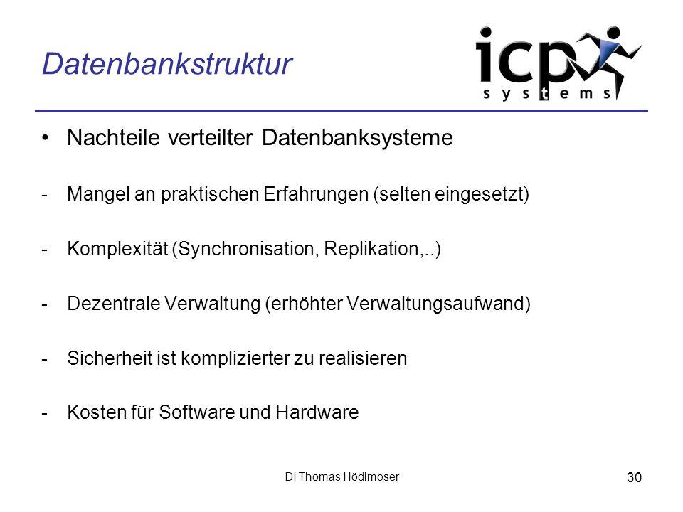 Datenbankstruktur Nachteile verteilter Datenbanksysteme