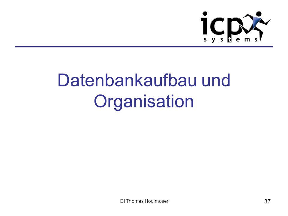 Datenbankaufbau und Organisation