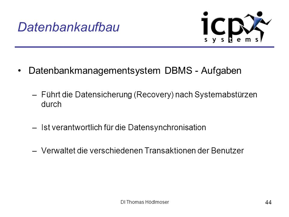 Datenbankaufbau Datenbankmanagementsystem DBMS - Aufgaben