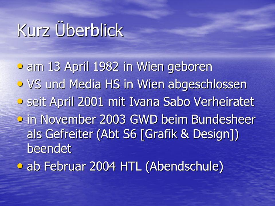 Kurz Überblick am 13 April 1982 in Wien geboren