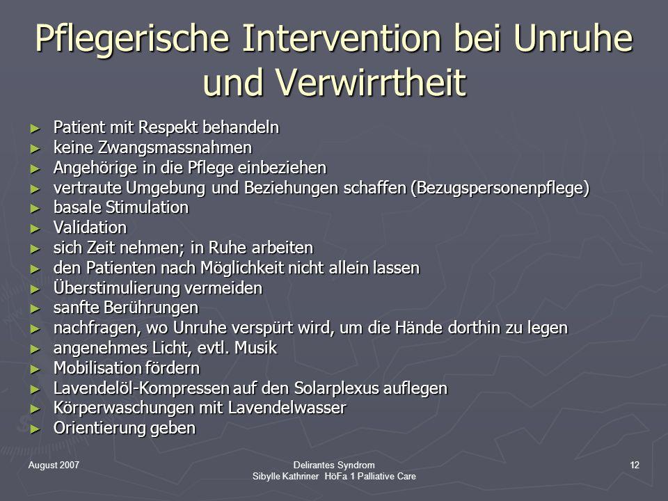 Pflegerische Intervention bei Unruhe und Verwirrtheit