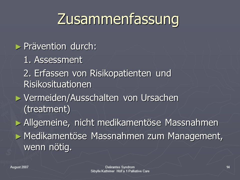 Delirantes Syndrom Sibylle Kathriner HöFa 1 Palliative Care