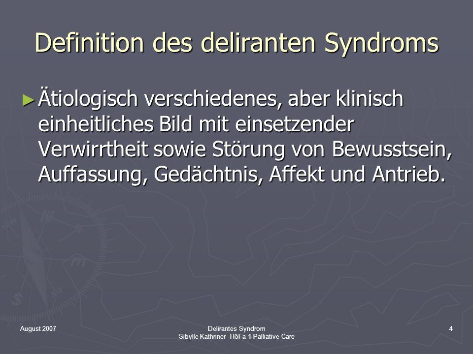 Definition des deliranten Syndroms