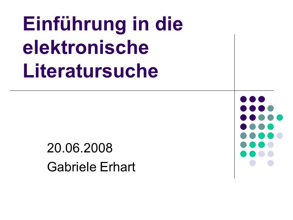 Einführung in die elektronische Literatursuche