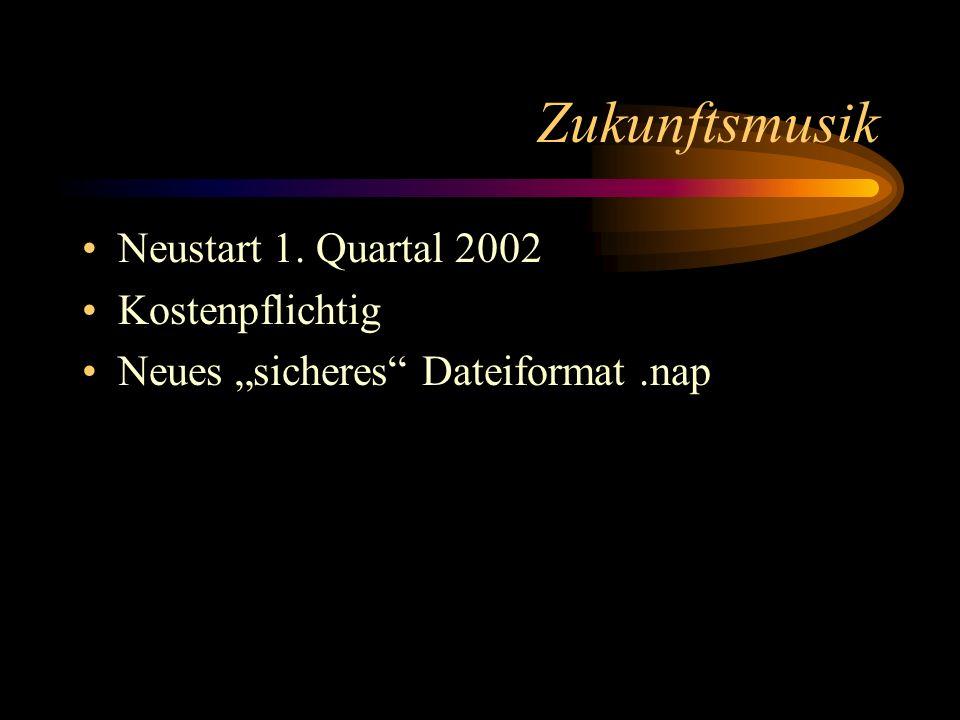 Zukunftsmusik Neustart 1. Quartal 2002 Kostenpflichtig