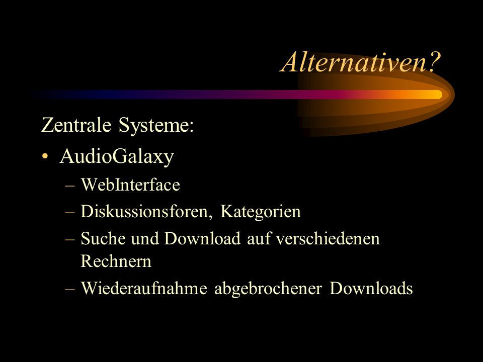 Alternativen Zentrale Systeme: AudioGalaxy WebInterface