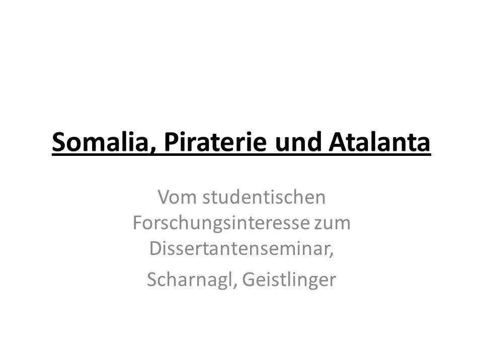 Somalia, Piraterie und Atalanta