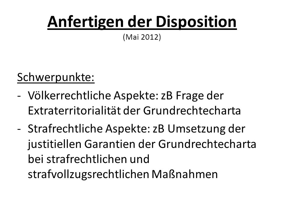 Anfertigen der Disposition (Mai 2012)