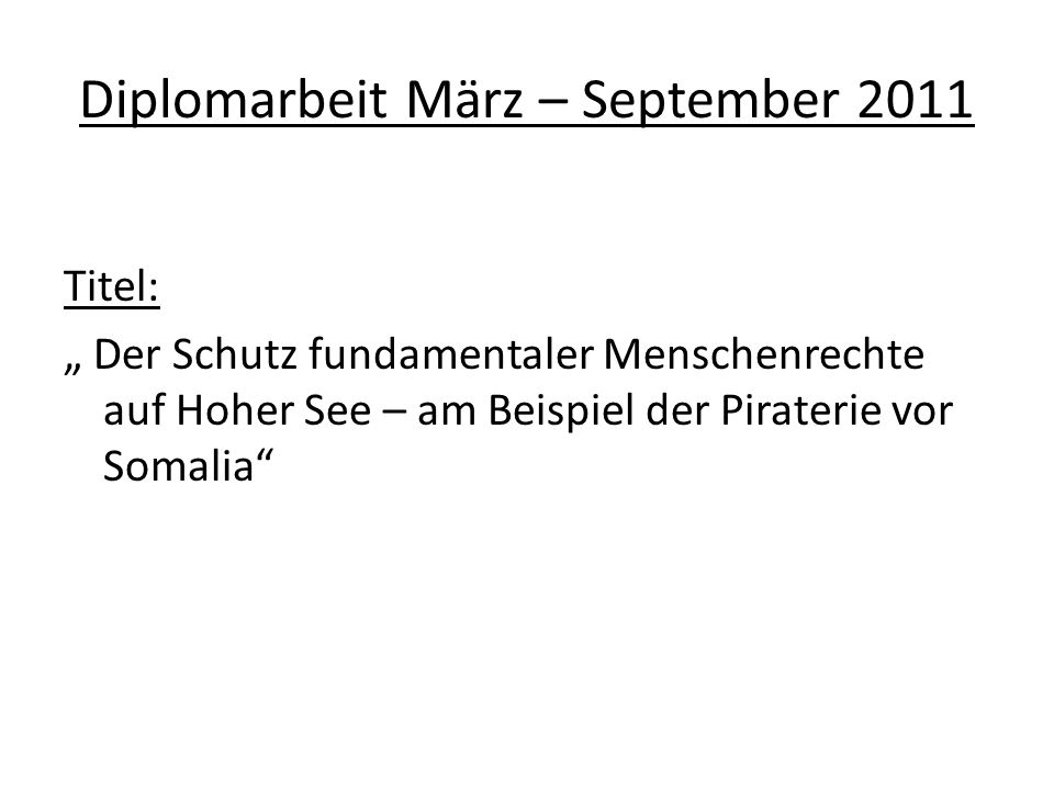 Diplomarbeit März – September 2011