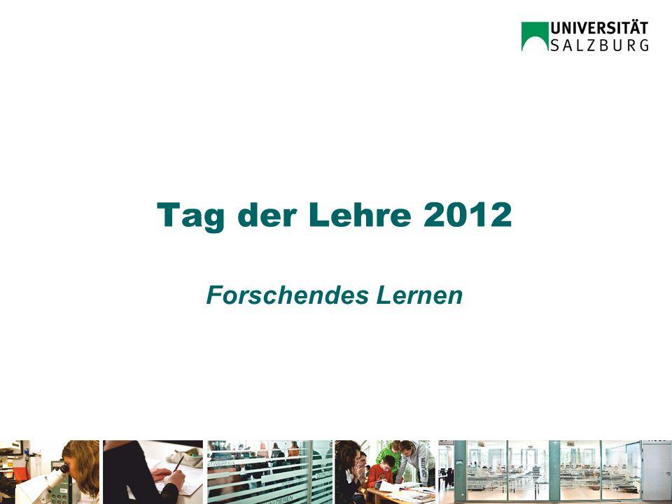 Tag der Lehre 2012 Forschendes Lernen