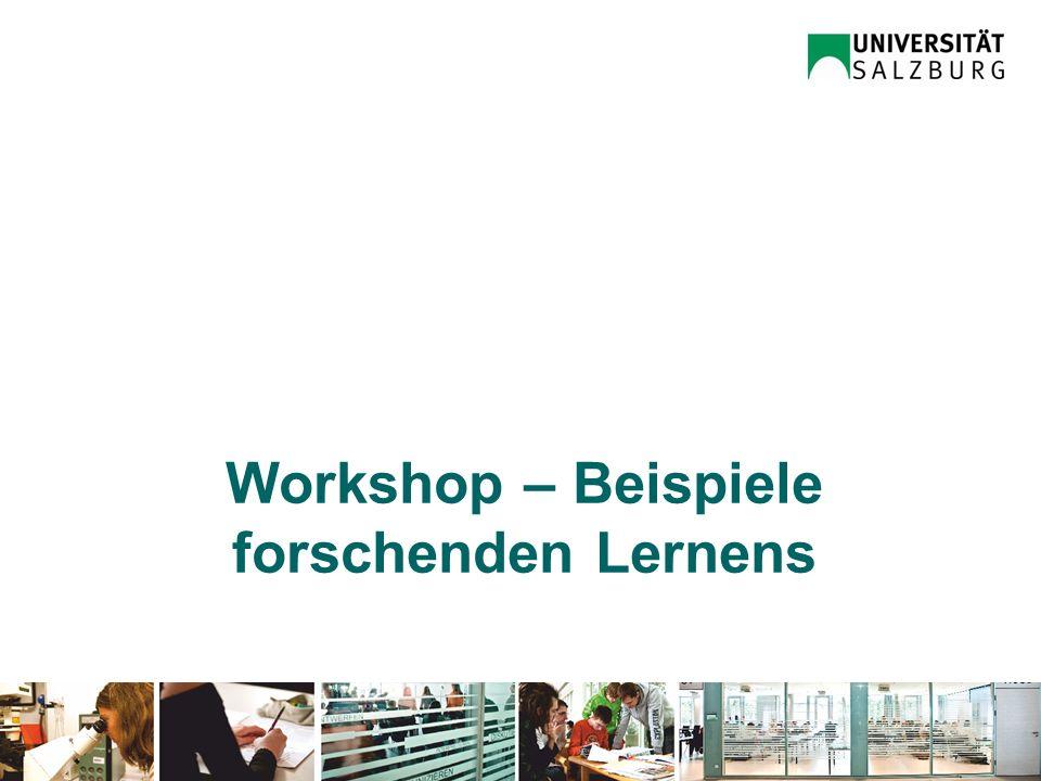 Workshop – Beispiele forschenden Lernens